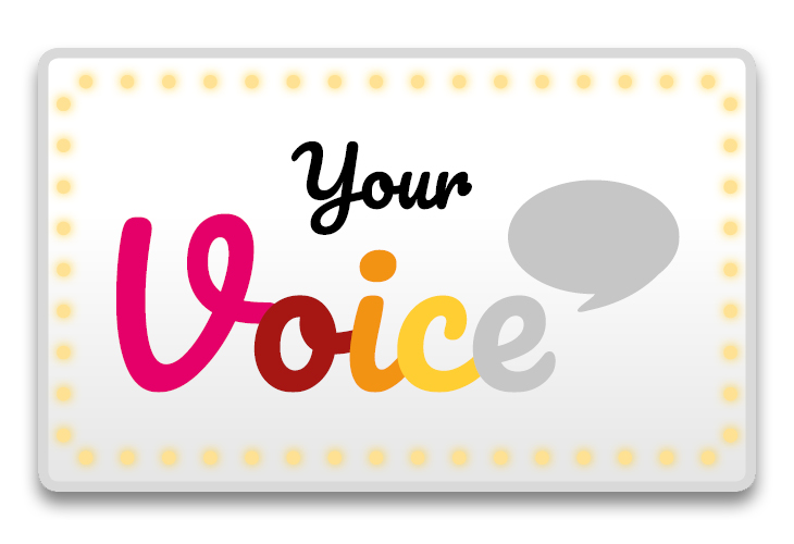 INTRODUCING… YOUR VOICE