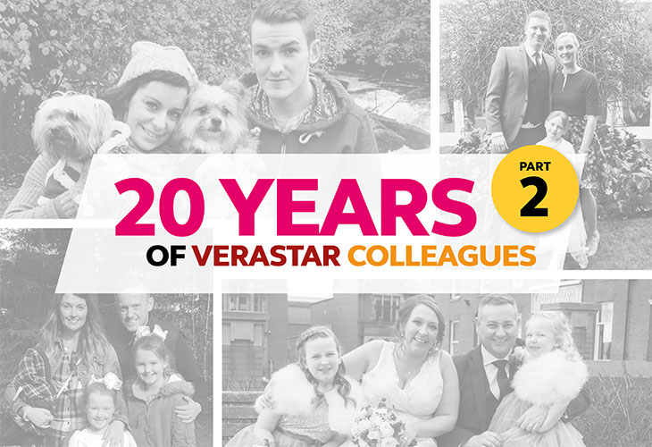 20 YEARS OF VERASTAR COLLEAGUES: PART 2
